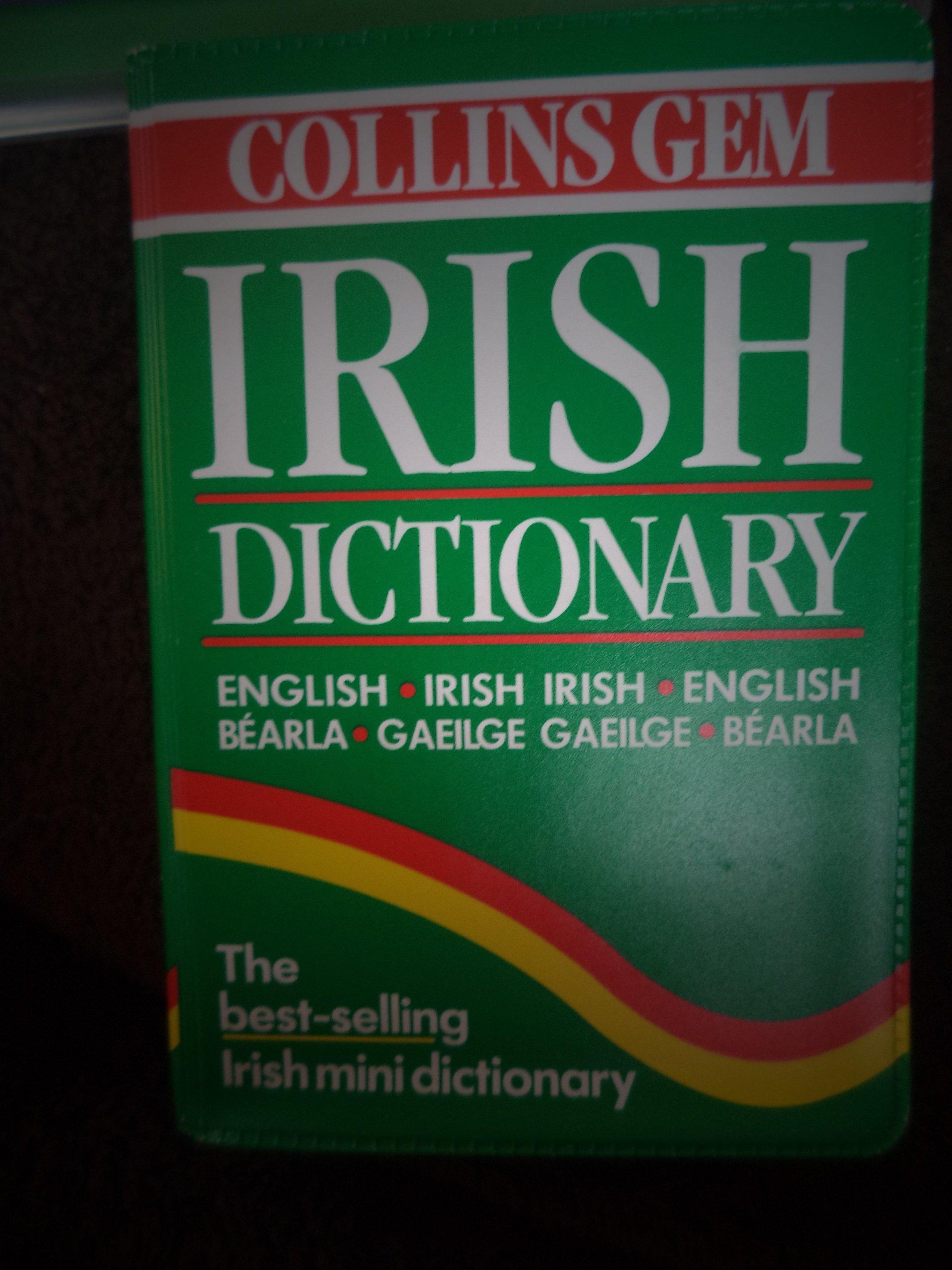 Irish Dictionary (Collins Gem) (Collins Gems): Amazon.co.uk: Seamus Mac  Mathuna, Harper Collins Publishers: 9780004707532: Books