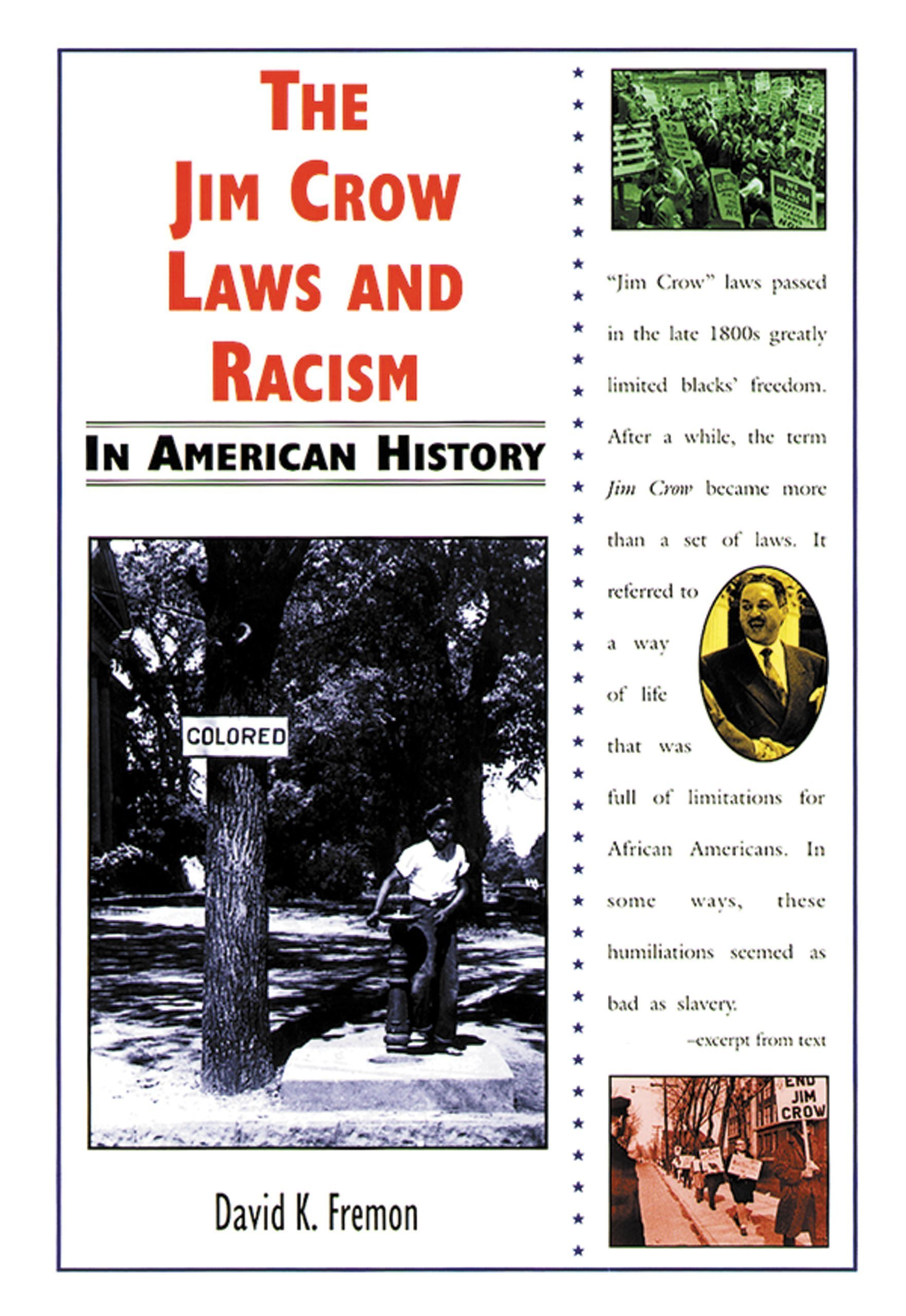 The Jim Crow Laws And Racism In American History 9780766012974 Fremon David K Books