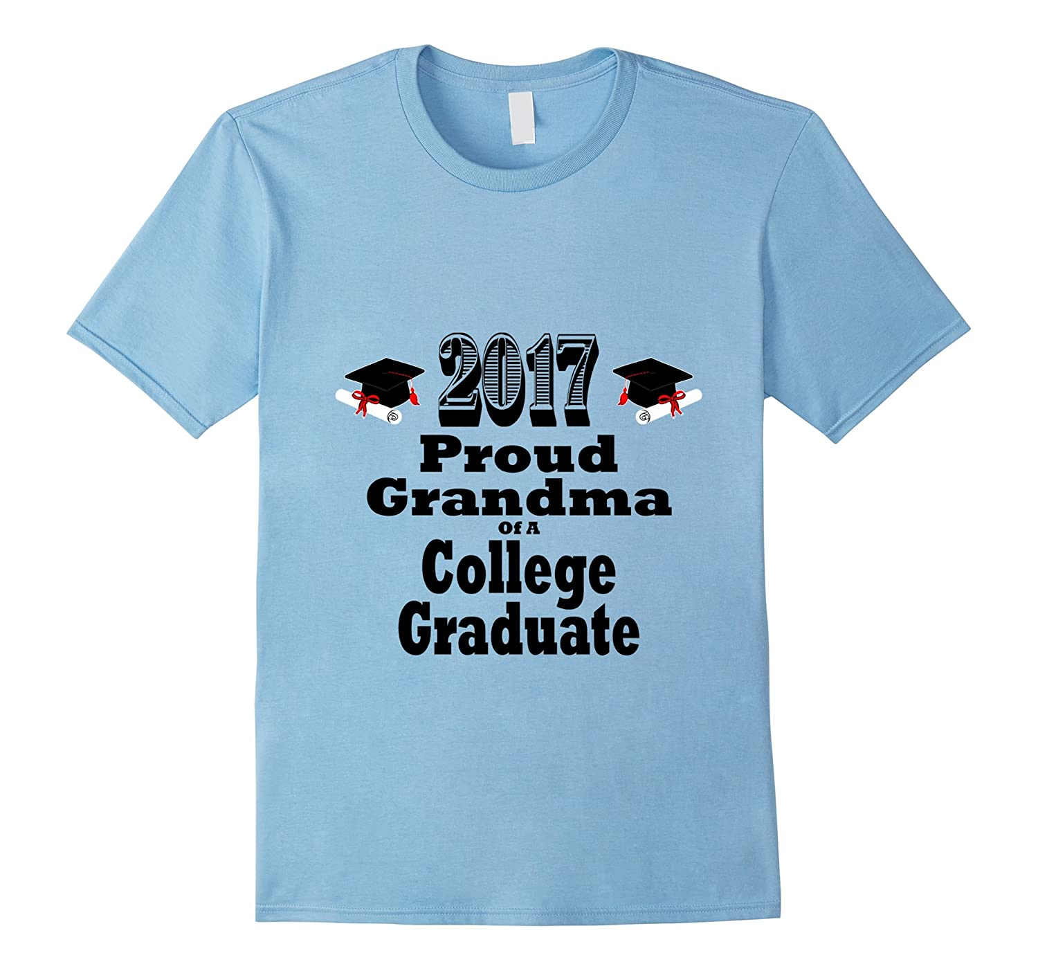2017 College Graduation Tshirt Proud Grandma Graduate Child-CD