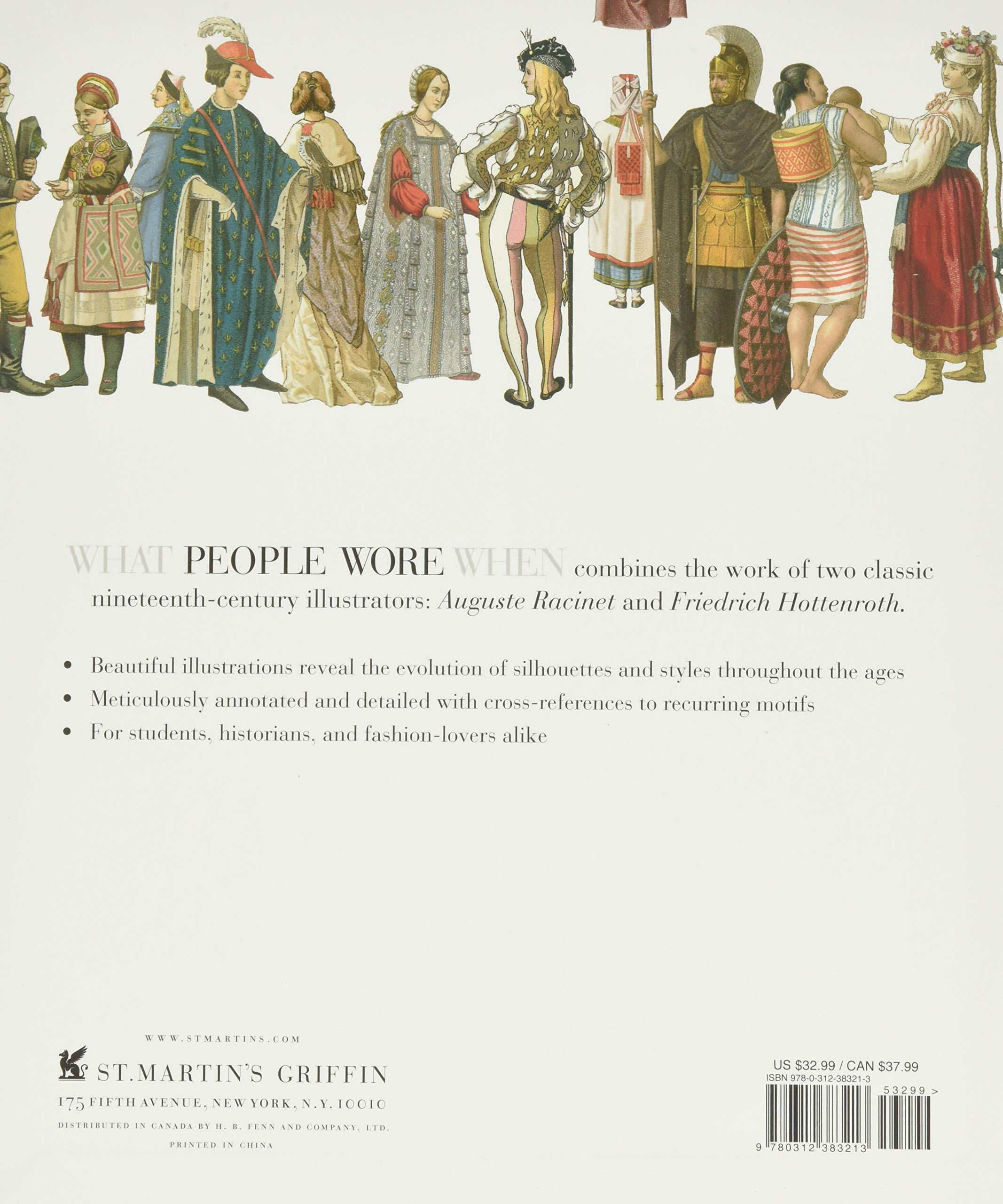 What People Wore When A Complete Illustrated History Of Costume From Ancient Times To The Nineteenth Century For Every Level Of Society Leventon Melissa 9780312383213 Amazon Com Books