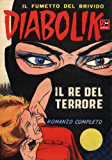 DIABOLIK (1) - Il re del terrore (Fumetti): Il re del terrore