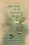 The War of the Running Dogs: Malaya 1948-1960 (CASSELL MILITARY PAPERBACKS) (English Edition)