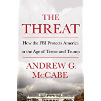 The Thread: How the FBI Protects America in the Age of Terror and Trump
