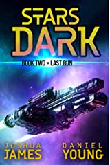 Stars Dark 2: Last Run Kindle Edition