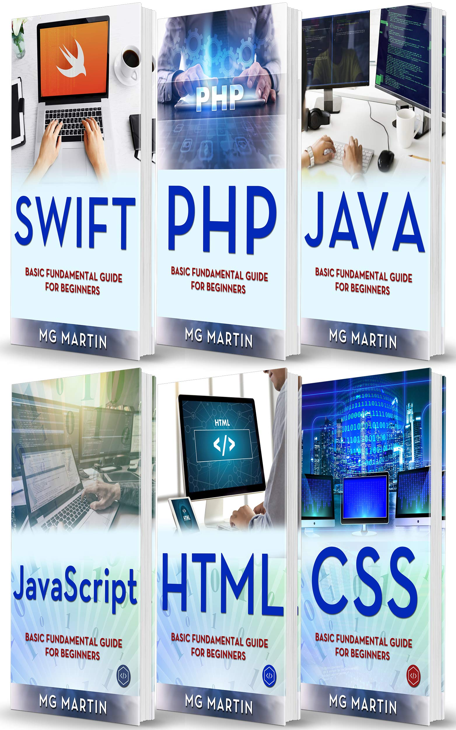Programming For Beginners  6 Books In 1   Swift+PHP+Java+Javascript+Html+CSS  Basic Fundamental Guide For Beginners  English Edition