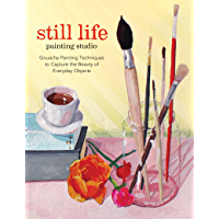 Still Life Painting Studio: Techniques to Capture the Beauty of Everyday Objects