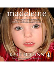 Madeleine: Our Daughter's Disappearance and the Continuing Search for Her