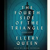 The Fourth Side of the Triangle: The Ellery Queen Mysteries