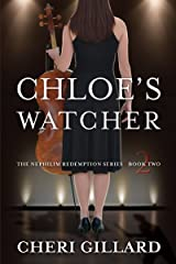 Chloe's Watcher (The Nephilim Redemption Series Book 2) Kindle Edition