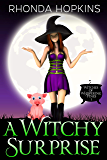A Witchy Surprise (Witches of Whispering Pines Book 1)