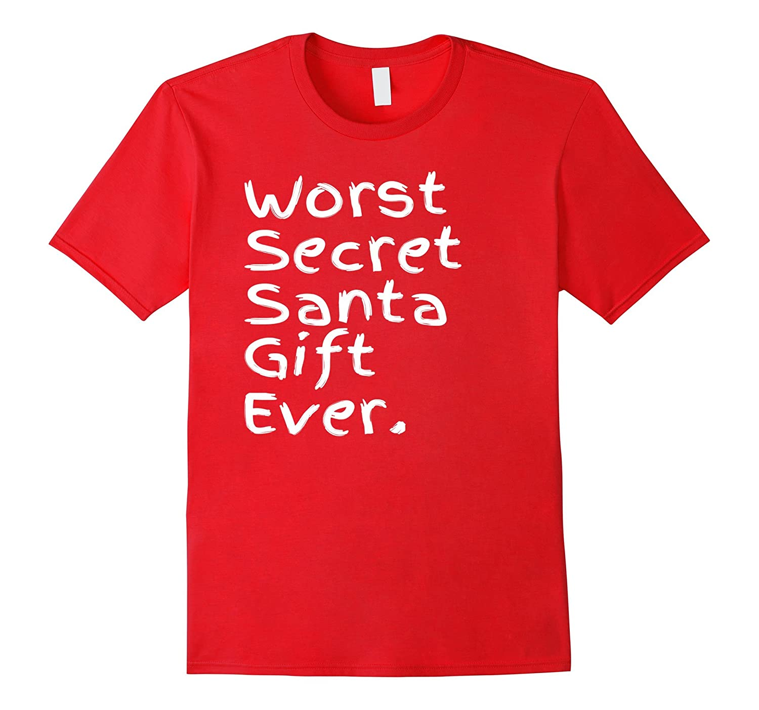 Worst Secret Santa Gift Ever Funny Christmas Present For All-FL