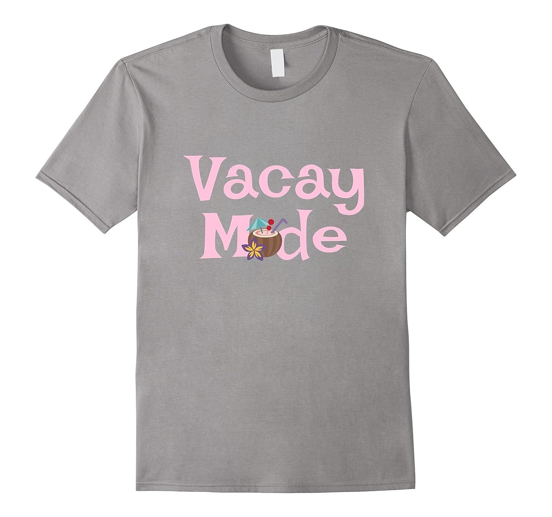 """VACAY MODE"" Fun Vacation T-shirt with Drink, Umbrella"