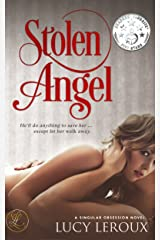 Stolen Angel (A Singular Obsession Book 3) Kindle Edition