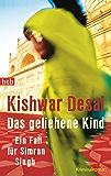 Das geliehene Kind: Ein Fall für Simran Singh - Kriminalroman