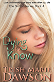 Dying to Know: The Station Series 4
