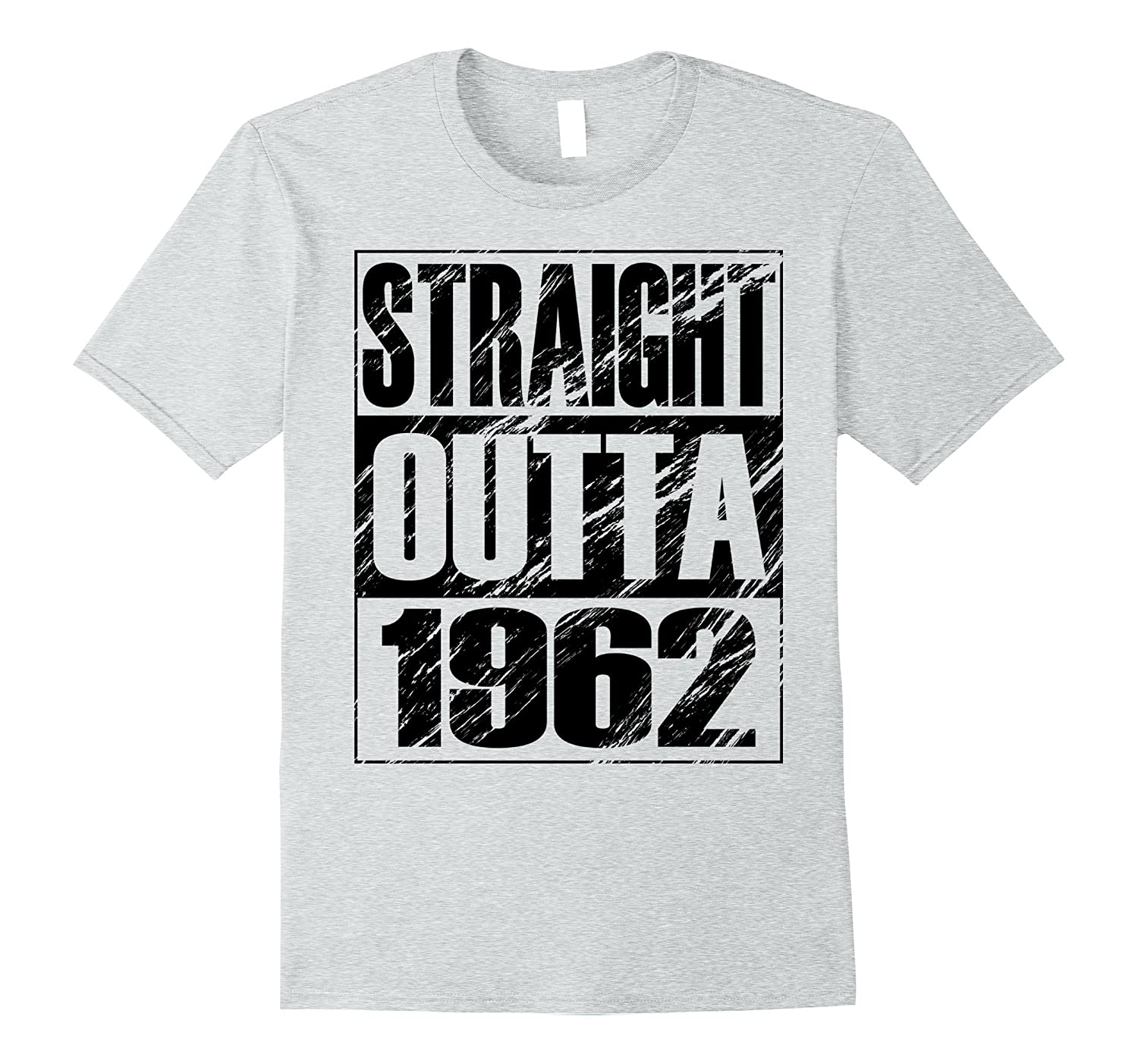 Funny Straight Outta 1962 55th Birthday T Shirt Vintage Gift CL