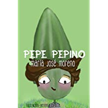 Pepe Pepino (Spanish Edition) Mar 19, 2015