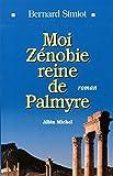 Moi Zénobie, reine de Palmyre (POD)