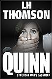 Quinn & The Dead Man's Daughter (Liam Quinn Mysteries Book 6)