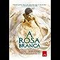 A Rosa Branca (A cidade solitária Livro 2)