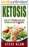 Ketosis Diet: 30 Day Plan for Optimal, Super-Effective Fat Loss with Ketogenic Diet (Ultimate Weight Loss Book 1)