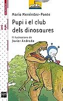 Pupi I El Club Dels Dinosaures (El Barco De Vapor