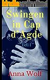 Swingen in Cap d'Agde 1