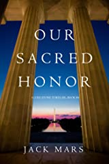 Our Sacred Honor (A Luke Stone Thriller—Book 6) Kindle Edition