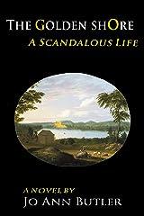 The Golden Shore: (A Scandalous Life Book 3)