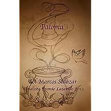 Paloma: Finalista Premio Lazarillo 2012 (La Magia de Idria nº 1) (Spanish Edition) Apr 10, 2015