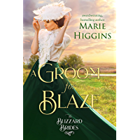 A Groom for Blaze: The Blizzard Brides Book 20 (English Edition)