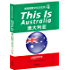 THIS IS AUSTRALIA:澳大利亚(英语国家文化与生活4)(出国留学英文版,配套英文朗读免费下载) (English Edition)