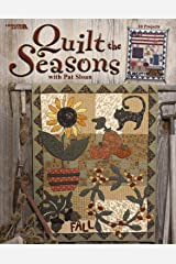 Quilt the Seasons with Pat Sloan  (Leisure Arts #3574)