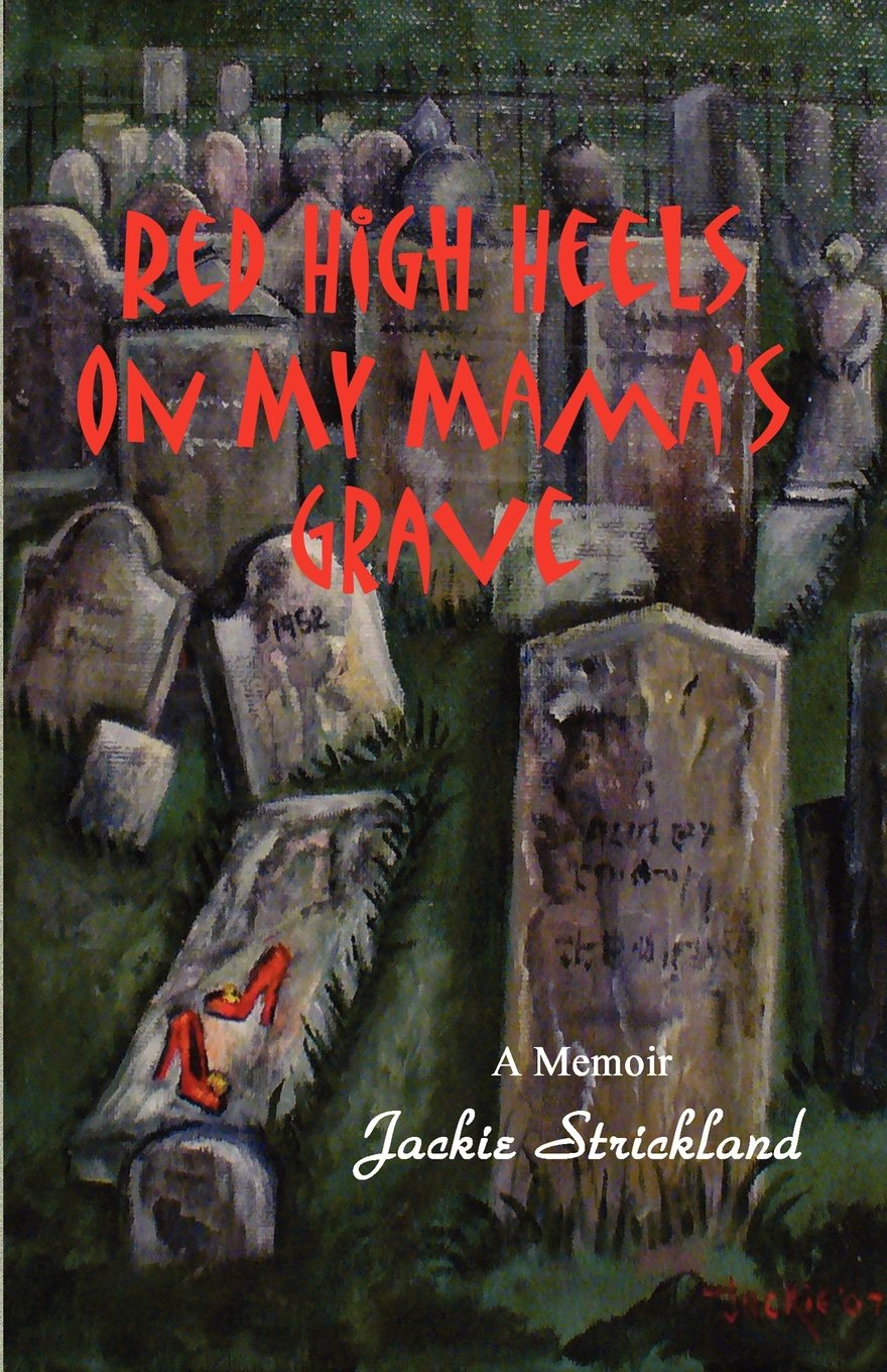Download Red High Heels on My Mama's Grave pdf epub