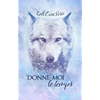 Donne-moi le temps (French Edition) book cover