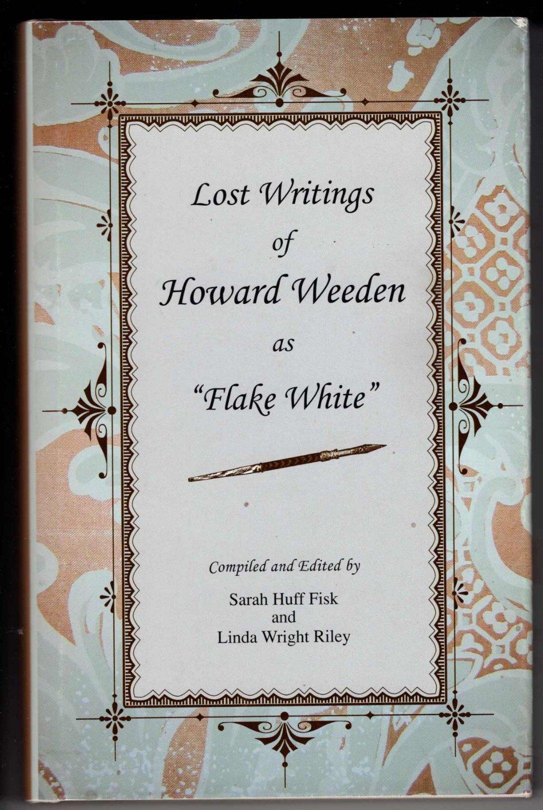 """Lost Writings of Howard Weeden as """"Flake White"""" pdf"""