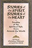 Stories of the Spirit, Stories of the Heart