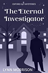 The Eternal Investigator: An Oxford Key Mysteries Novella Kindle Edition