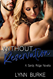 Without Reservation: MMF Bisexual Menage Romance (Sandy Ridge Book 1)