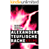 Alexanders teuflische Rache