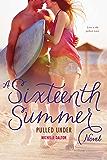 Pulled Under (Sixteenth Summer)