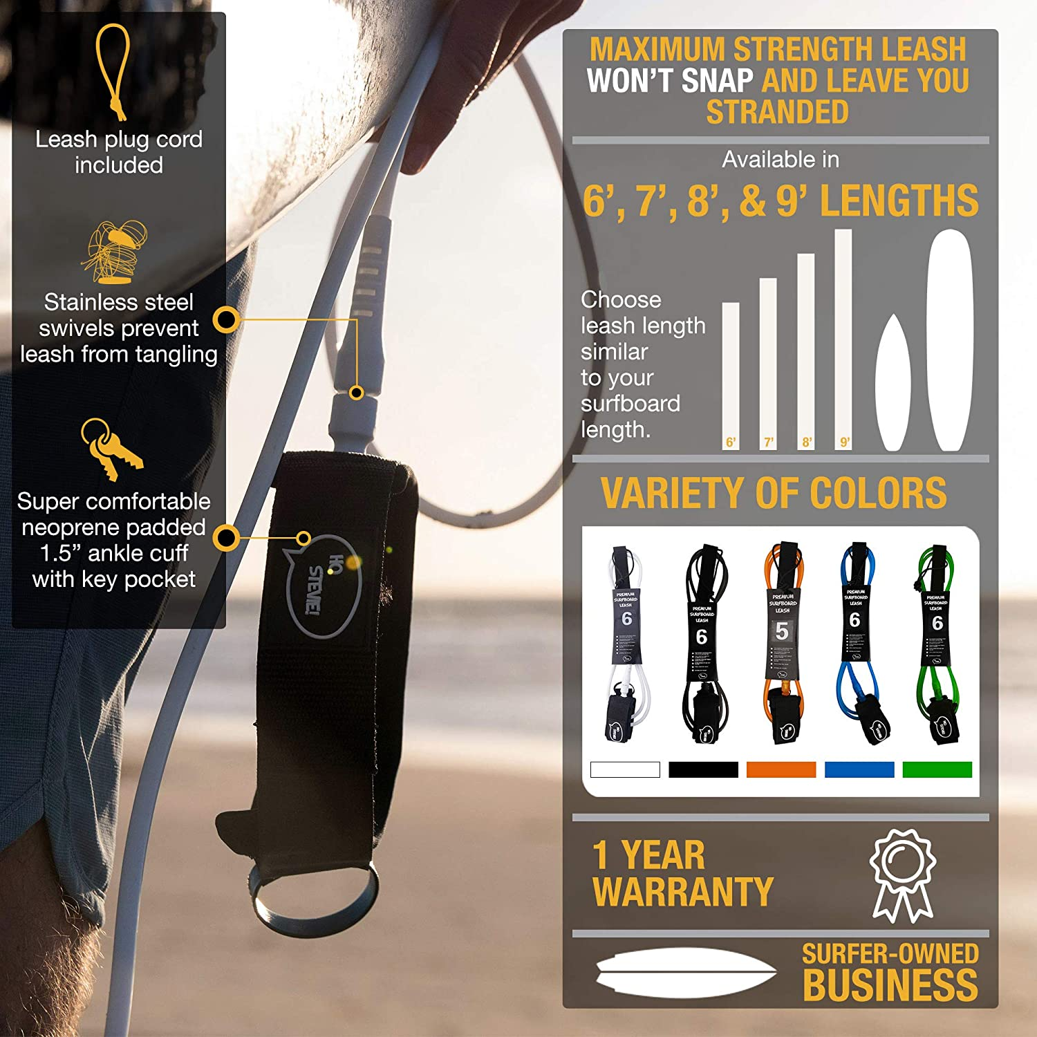 6//7//8//9 Feet 1//4 for All Types of Surfboards Kink-Free 1 Year Warranty Lightweight Premium Surf Leash Ho Stevie Maximum Strength 7mm Thick