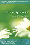 Menopause: A Guide for Every Woman