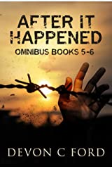 After it Happened Omnibus - Parts 5 and 6 Kindle Edition