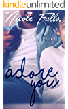 Adore You (Accidentally in Love Book 1)