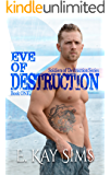 Eve of Destruction: (A Military Cyborg Romance) (Soldiers of Destruction Series Book 1)