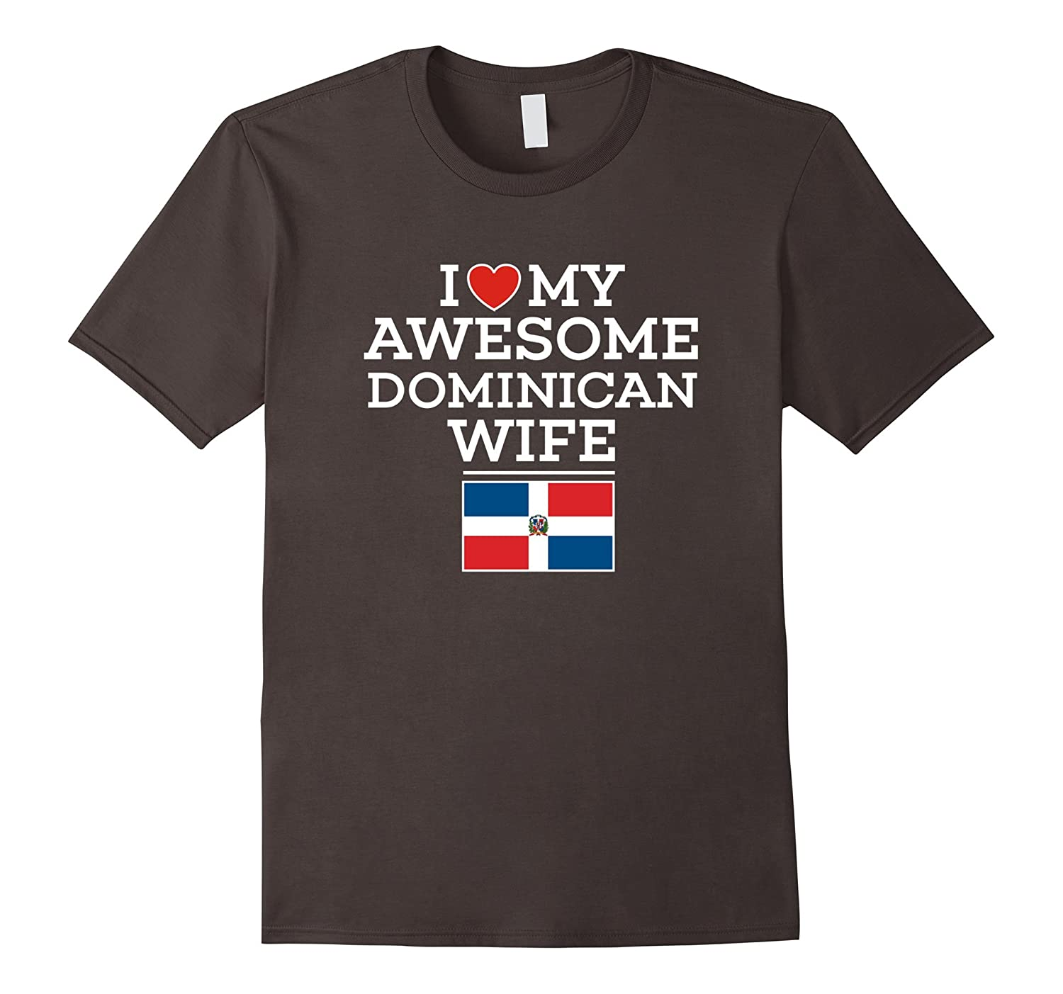 I Love My AWESOME Dominican (Republic) WIFE Flag Heart Tee-Art