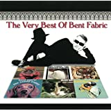 Very Best of Bent Fabric