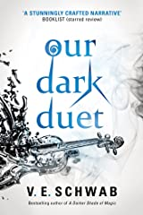 Our Dark Duet (Monsters of Verity) Kindle Edition