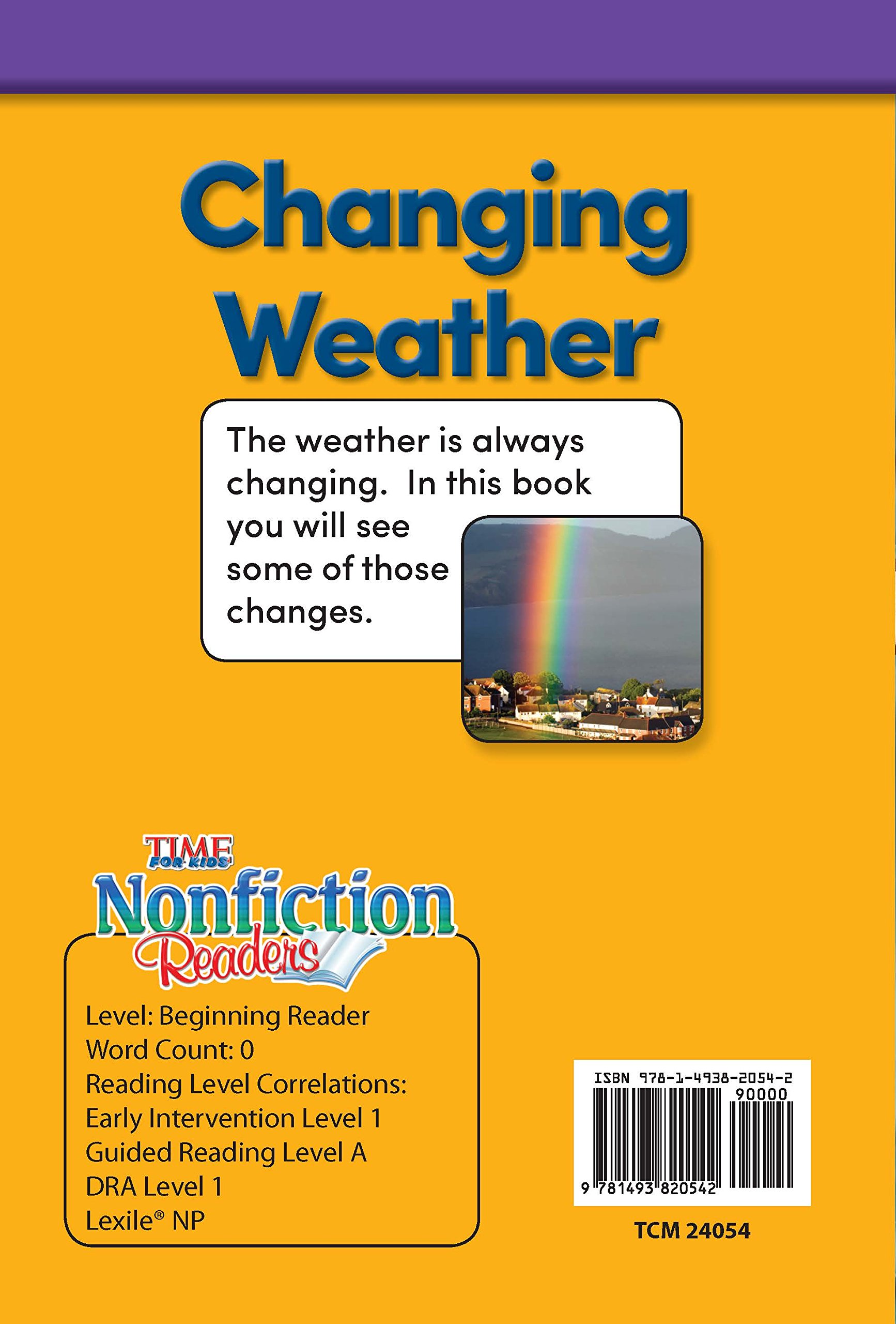 Changing Weather (TIME FOR KIDS® Nonfiction Readers): Sharon Coan:  9781493820542: Amazon.com: Books